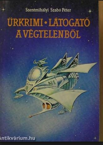 One of Szentmihályi's sciene fictions Visitor from Infinity (1989)