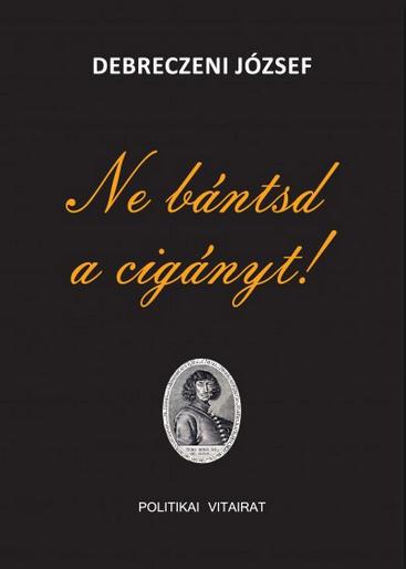 Ne bantsd a ciganyt